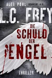 LC Frey AlexPohl_Die-Schuld-der-Engel